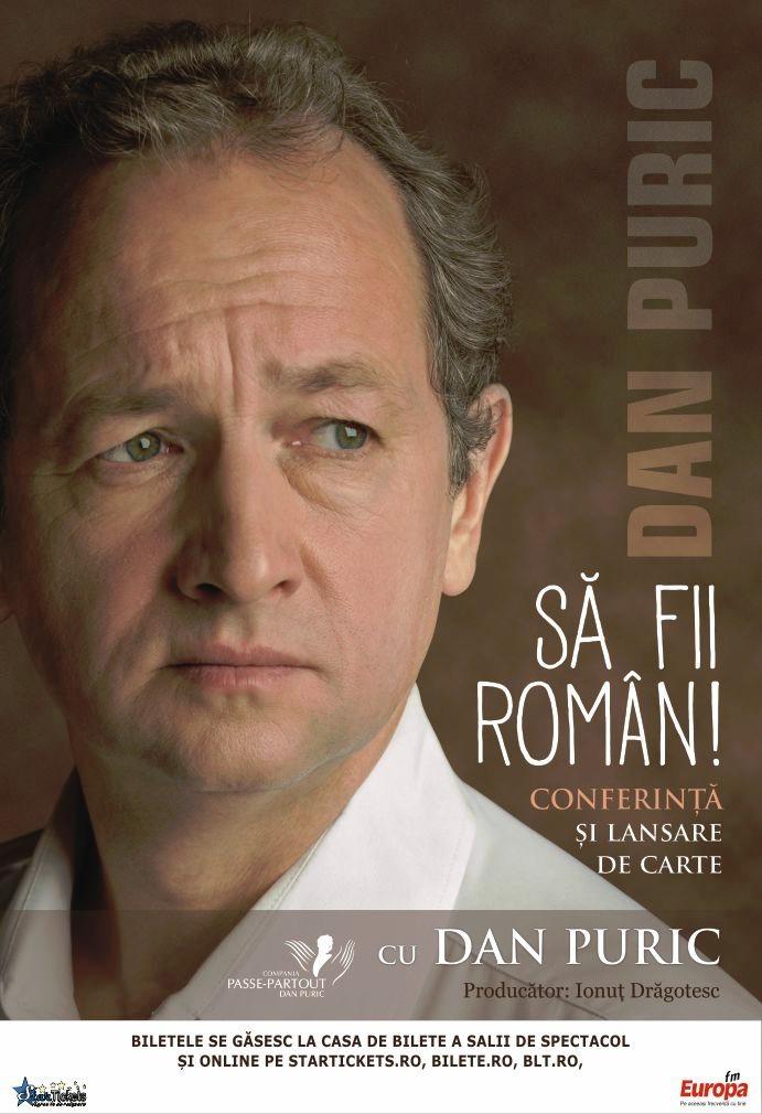 Dan Puric - Sa fii roman