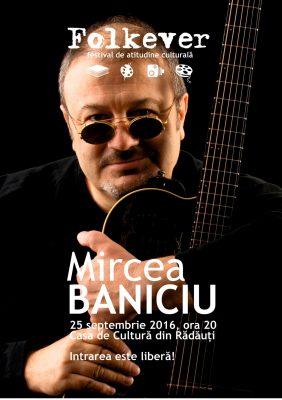 Mircea Baniciu in concert la Radauti